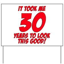 Cute 30th birthday Yard Sign