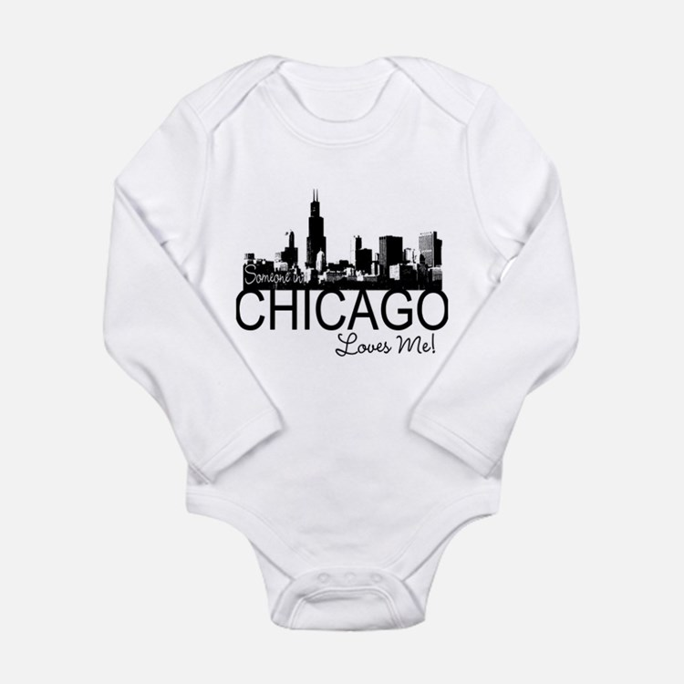 Someone in Chicago Loves Me S Long Sleeve Infant B