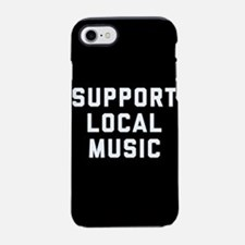 Support Local Music iPhone 7 Tough Case
