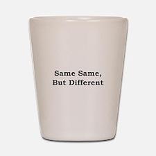 Same Same Shot Glass