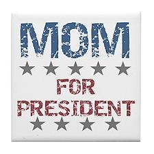 Mom For President Tile Coaster