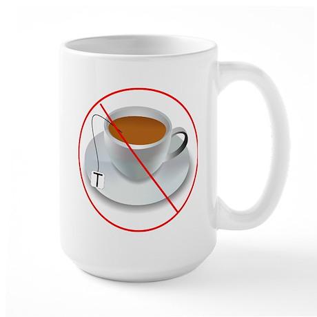 No Tea Party Large Mug