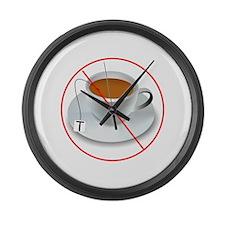 No Tea Party Large Wall Clock