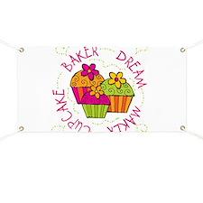 Cupcake Baker Dream Maker Banner