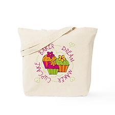 Cupcake Baker Dream Maker Tote Bag