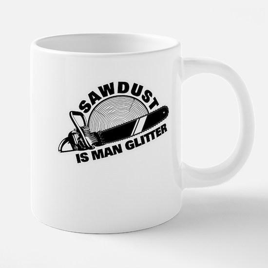 Sawdust is Man Glitter 20 oz Ceramic Mega Mug
