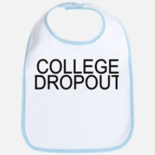 College Dropout Bib