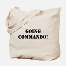 Going Commando Tote Bag