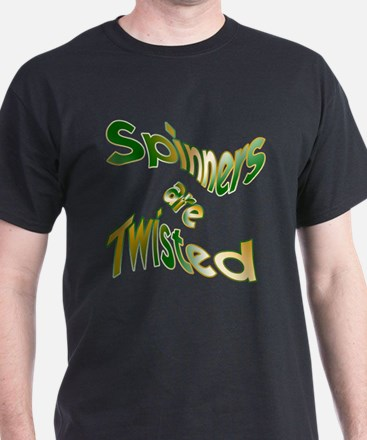 Spinners are Twisted Black T-Shirt