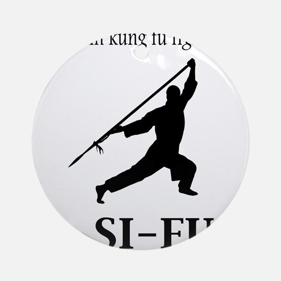 Sifu Ornament (Round)