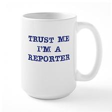 Reporter Trust Coffee Mug