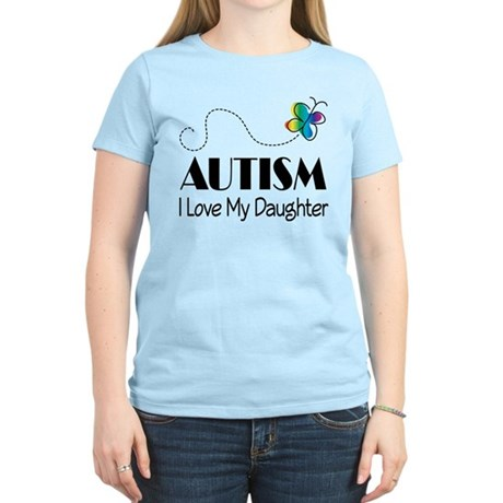 Autism I Love My Daughter Women's Light T-Shirt