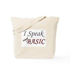 """I Speak Visual Basic"" Tote Bag"