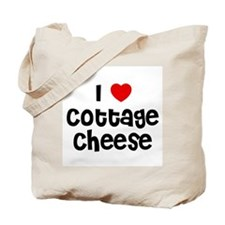 I * Cottage Cheese Tote Bag