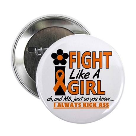 "Fight Like A Girl Multiple Sclerosis 2.25"" Button"