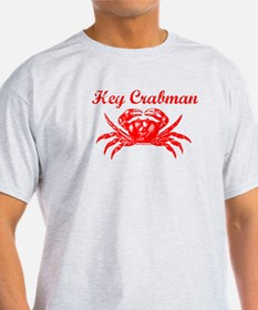 Hey Crabman T-Shirt