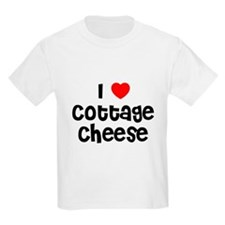 I * Cottage Cheese Kids T-Shirt