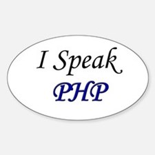 """""""I Speak PHP"""" Oval Decal"""