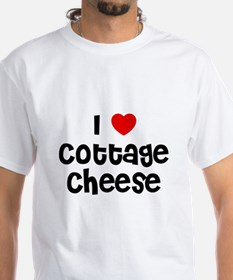 I * Cottage Cheese Shirt