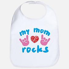 Mom_rocks2 Baby Bib