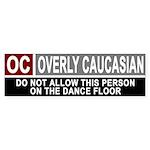Overly Caucasian Bumper Sticker