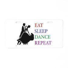 Eat Sleep Dance Aluminum License Plate