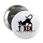 "Token Skeptic 2.25"" Button (100 pack)"