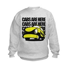 Cabs Are Here Sweatshirt