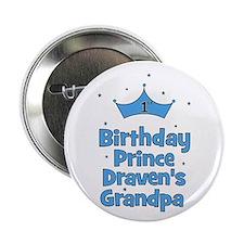 "1st Birthday Prince DRAVEN! 2.25"" Button"