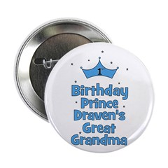 "1st Birthday Prince DRAVEN! 2.25"" Button"