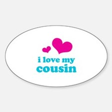 I Love My Cousin Decal