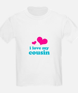 I Love My Cousin T-Shirt