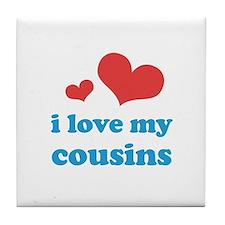 I Love My Cousins Tile Coaster