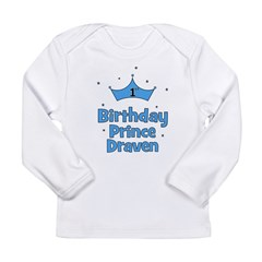 1st Birthday Prince DRAVEN! Long Sleeve Infant T-S