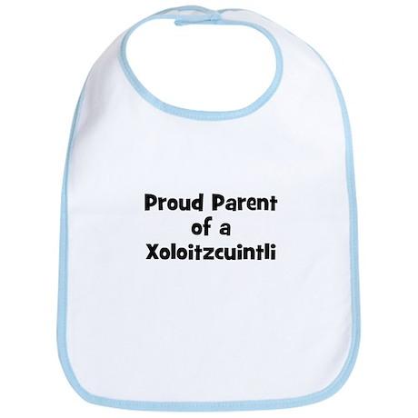 Proud Parent of a Xoloitzcuin Bib