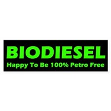 BIODIESEL Happy To Be 100% Petro Free