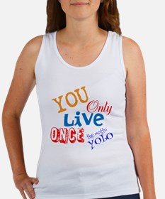 You Only Live Once YOLO Women's Tank Top