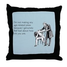 Age Related Jokes Throw Pillow