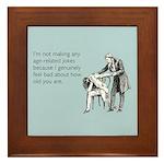 Age Related Jokes Framed Tile
