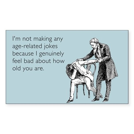 Age Related Jokes Sticker (Rectangle)