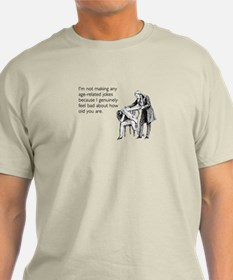Age Related Jokes T-Shirt