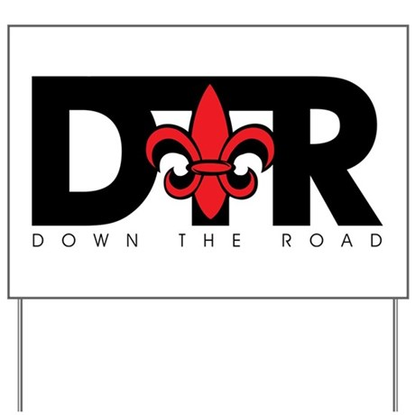 DTR Yard Sign