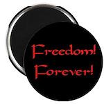 Freedom Forever Magnet