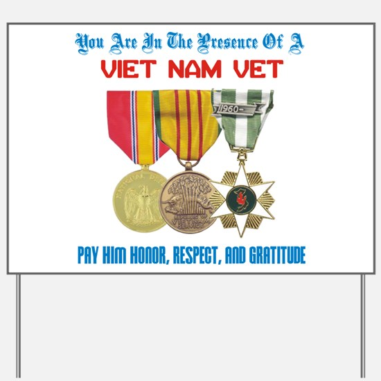 Presence of a Viet Nam Vet Yard Sign