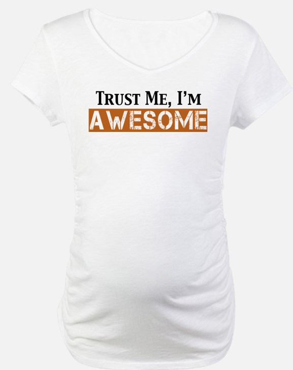 Trust Me I'm Awesome Shirt