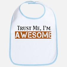 Trust Me I'm Awesome Bib