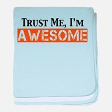 Trust Me I'm Awesome baby blanket