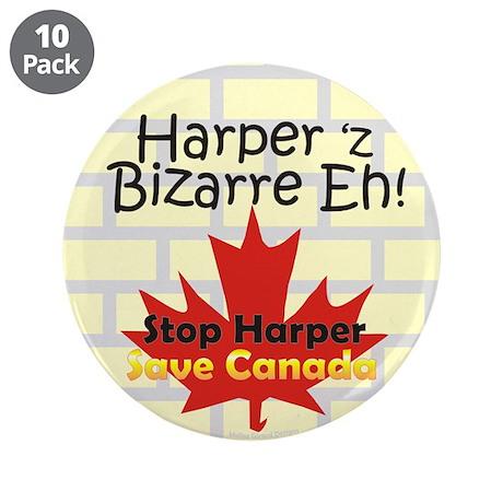 """Harper 'z Bizarre Eh! /3.5"""" Button (10 pack)"""