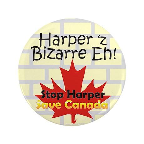 "Harper 'z Bizarre Eh! /3.5"" Button"
