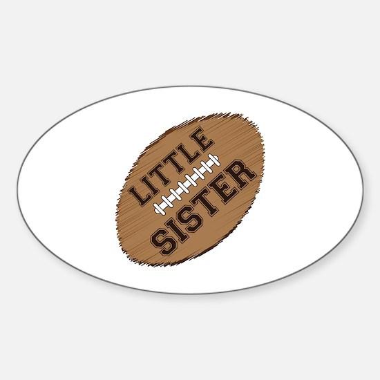 Little Sister Football Sticker (Oval)